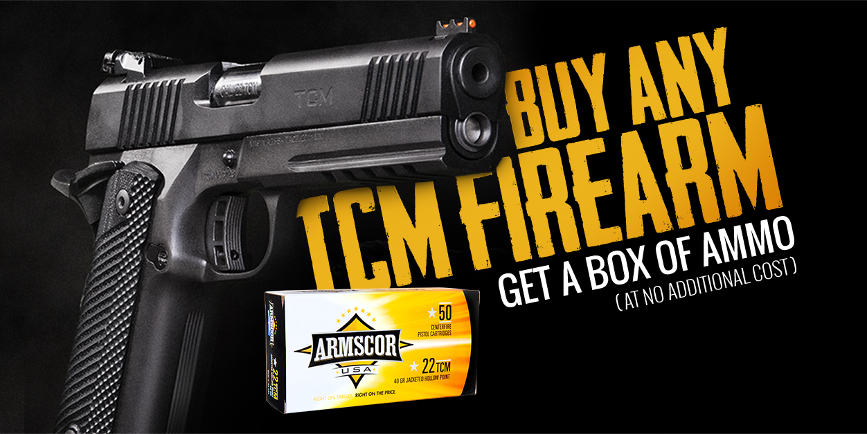 Buy Any TCM Firearm Get A Box of ammo at no additional cost
