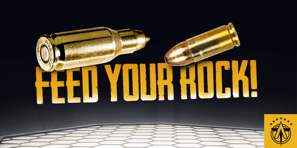 Feed Your Rock Buy Ammo Here